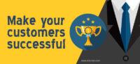 Make your customer scuccessful